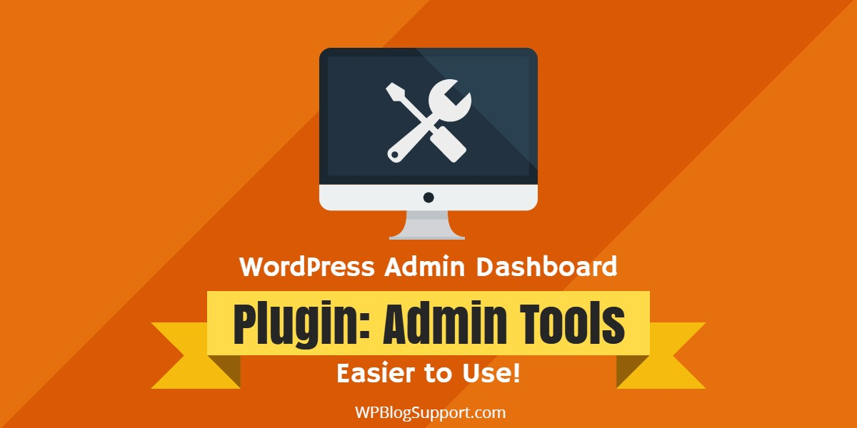 Plugin: WordPress Admin Tools